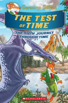 Picture of Geronimo Stilton Journey Through Time #6: The Test of Time