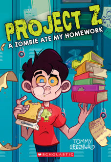 Picture of Project Z #1: A Zombie Ate My Homework