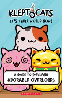 Picture of KleptoCats: It's Their World Now!