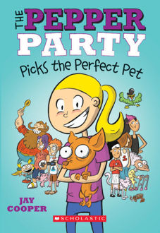 Picture of The Pepper Party #1: The Pepper Party Picks the Perfect Pet