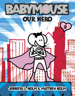 Picture of Babymouse #2: Our Hero