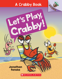 Picture of A Crabby Book #2: Let's Play, Crabby!