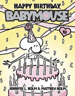 Picture of Babymouse #18: Happy Birthday, Babymouse