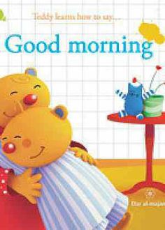Picture of Teddy Learn How to Say Good Morning