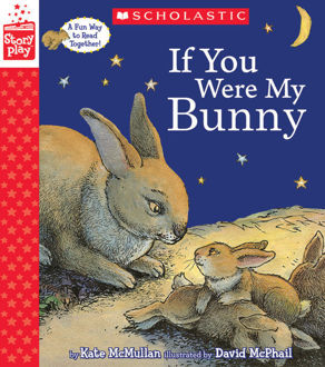 Picture of If You Were My Bunny (A StoryPlay Book)