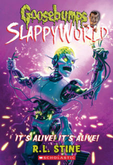 Picture of Goosebumps Slappyworld #7: It's Alive! It's Alive!