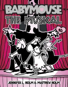 Picture of Babymouse #10: The Musical