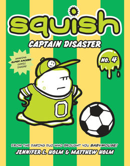 Picture of Squish #4: Captain Disaster