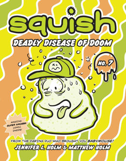 Picture of Squish #7: Deadly Disease Of Doom