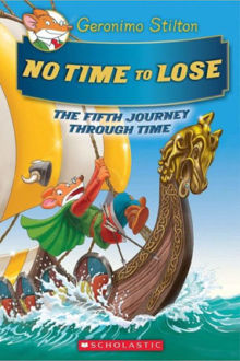 Picture of Geronimo Stilton Journey Through Time #5: No Time to Lose