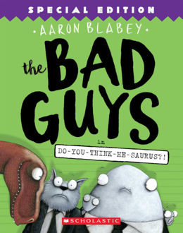 Picture of The Bad Guys in Do-You-Think-He-Saurus?! (Special Edition)