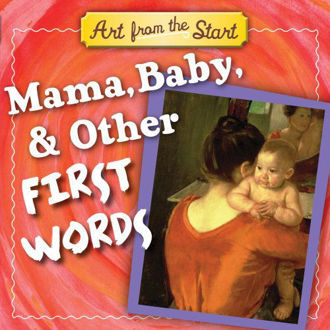 Mama Baby & other first words