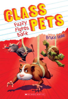 Picture of Class Pets #4: Fuzzy Fights Back