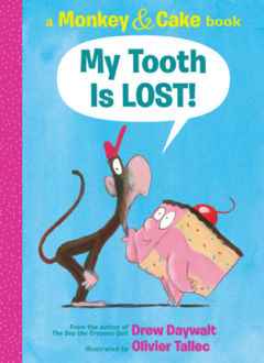 Picture of Monkey & Cake: My Tooth Is LOST!