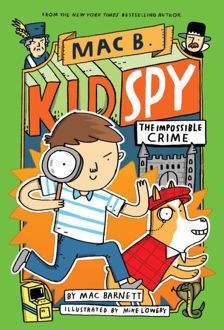 Picture of Mac B., Kid Spy #2: The Impossible Crime