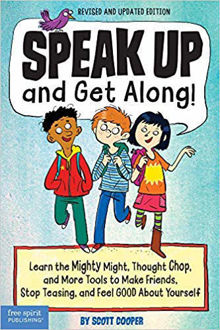Picture of Speak Up and Get Along!