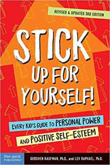 Picture of Stick Up for Yourself!: Every Kid's Guide to Personal Power and Positive Self-Esteem