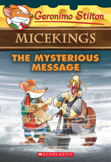 Picture of Geronimo Stilton Micekings #5: The Mysterious Message