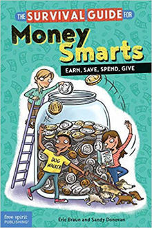 Picture of The Survival Guide for Money Smarts: Earn, Save, Spend, Give