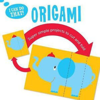 Picture of I CAN DO THAT: ORIGAMI