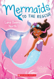 Picture of Mermaids to the Rescue #2: Lana Swims North