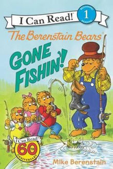 Picture of The Berenstain Bears Gone Fishin'!