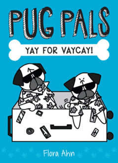 Picture of Pug Pals #2: Yay for Vaycay!