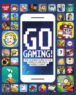Picture of Go Gaming! The Total Guide to the World's Greatest Mobile Games