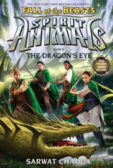 Picture of Spirit Animals: Fall of the Beasts #8: The Dragon's Eye