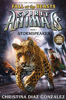 Picture of Spirit Animals: Fall of the Beasts #7: Stormspeaker