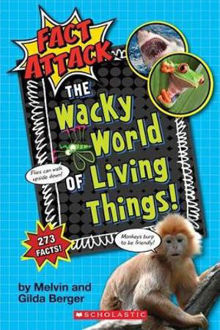 Picture of The Wacky World of Living Things! (Fact Attack #1)