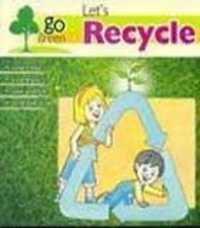 Picture of GO GREEN: LET'S RECYCLE (pl)