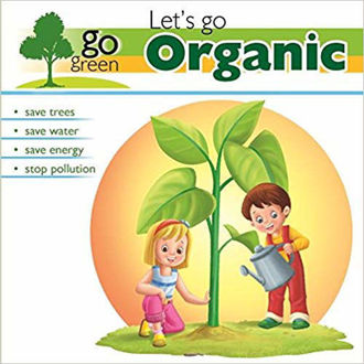 Picture of Go Green: Let's Go Organic