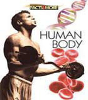 Picture of FACTS AND MORE: HUMAN BODY