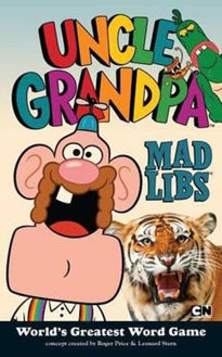 Picture of Uncle Grandpa Mad Libs