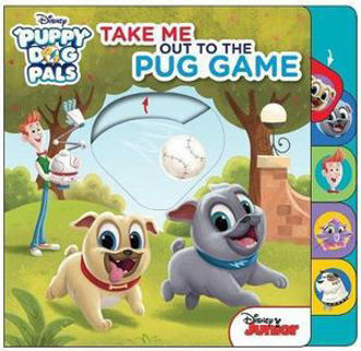 Picture of Disney Puppy Dog Pals Take Me Out to the Pug Game
