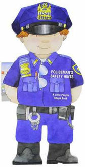 Picture of Policeman's Safety Hints  Little People Shape Books