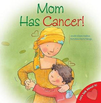 Picture of Mom Has Cancer!