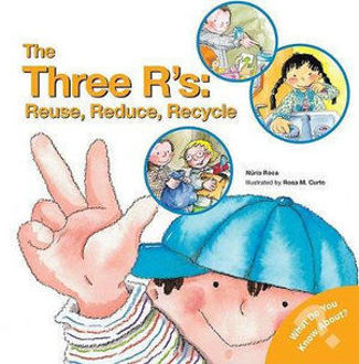 Picture of The Three R's: Reuse, Reduce, Recycle