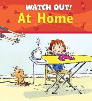 Picture of Watch Out! at Home Watch Out! Books