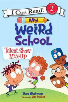 Picture of My Weird School : Talent Show Mix-up I Can Read 2