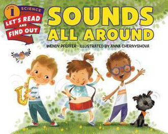 Picture of Sounds All Around Let's Read and Find Out