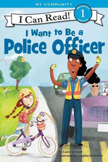 Picture of I Want to Be a Police Officer I Can Read Level 1