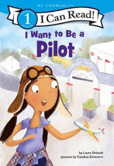 Picture of I Want to Be a Pilot I Can Read Level 1