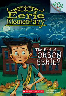 Picture of Eerie Elementary #10: The End of Orson Eerie?