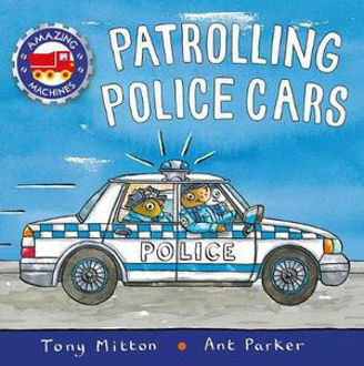 Picture of Patrolling Police Cars Amazing Machines