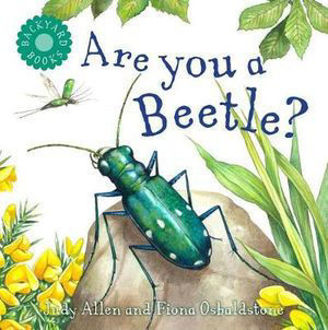 Picture of Are You a Beetle? Backyard Books