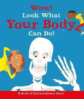 Picture of Wow! Surprising Facts About... the Human Body