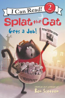 Picture of Splat the Cat Gets a Job! I Can Read Level 2