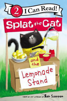 Picture of Splat The Cat And The Lemonade Stand I Can Read Level 2